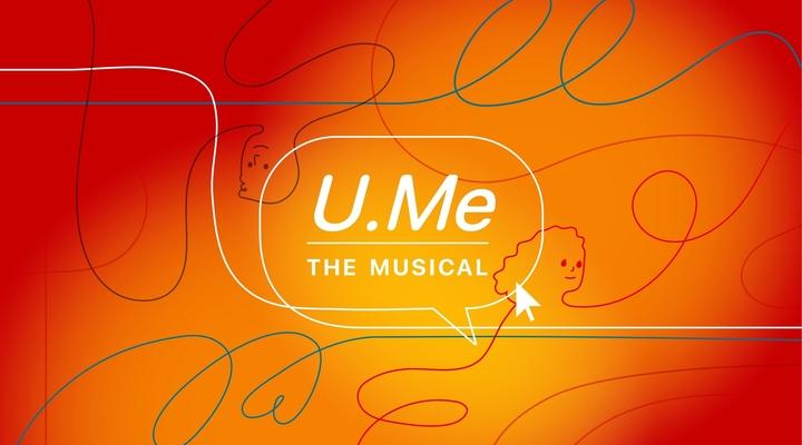 U.Me: The Musical