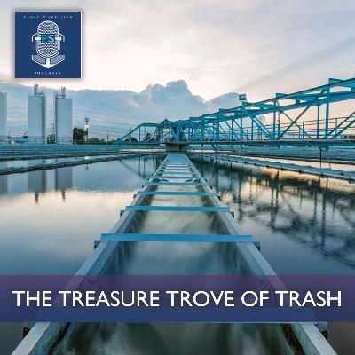 The Treasure Trove of Trash