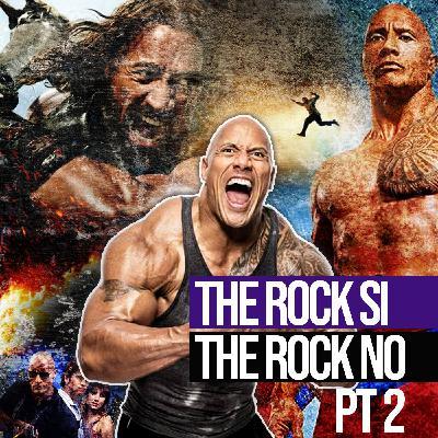 Puntata 30 - THE ROCK SI - THE ROCK NO PT.2