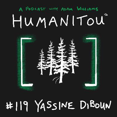 119: Yassine Diboun, Ultramarathon Trail Runner, on addiction & sobriety, DEI & racism, the power of community & forest bathing