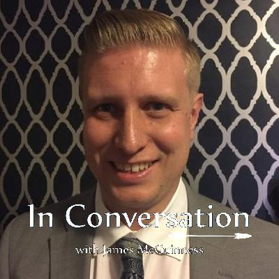 #35 - In Conversation with James McGuiness