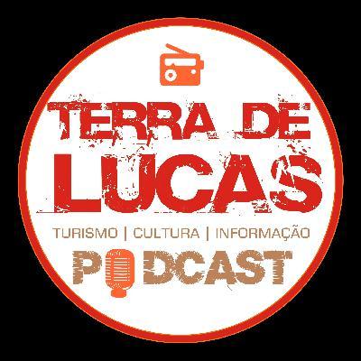 TERRA DE LUCAS PODCAST - EDICAO 01