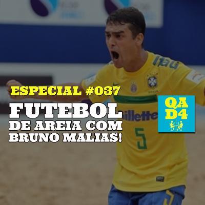 #117 - Futebol de areia com Bruno Malias (Especial #037)