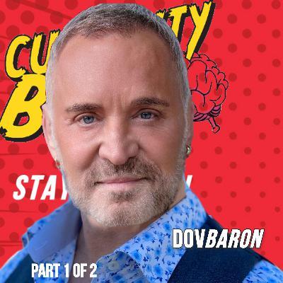 1/2: Behind The Scenes Interview Dov Baron