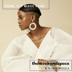 Episode 15 ft. Manthe Ribane