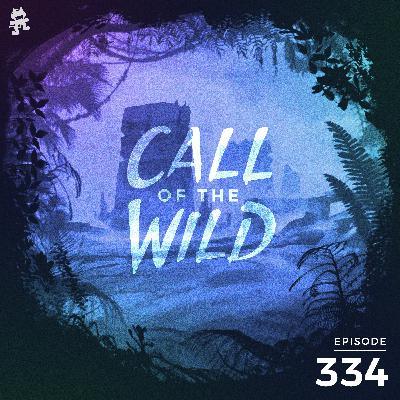 334 - Monstercat: Call of the Wild