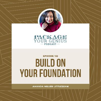 PYG 152: Build on Your Foundation
