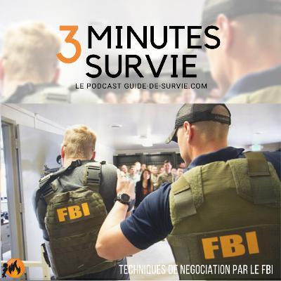 👮 Survie et Prise d'otage : les techniques de négociation du FBI