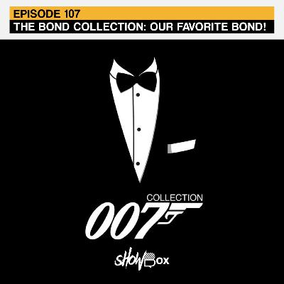 The Bond Collection: Our Favorite Bond!