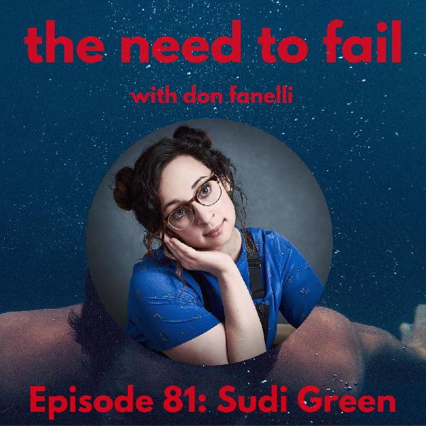 Episode 81: Sudi Green