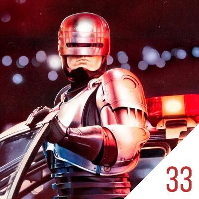 #33 An Action Canon No. 1: RoboCop (1987)