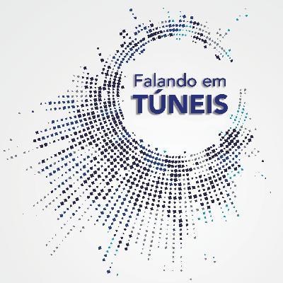 #05 - Tarcísio Barreto Celestino: O CBT, a ITA e a indústria de túneis no mundo - Podcast Falando em Túneis