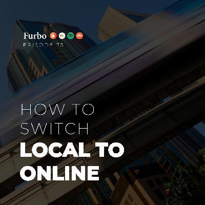 E33: Switch Local to Online – قسمت سی و سه: آنلاین کردن کسب و کار سنتی