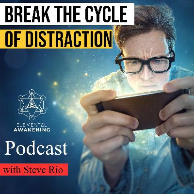 EA Ep. 51 - Break the cycle of distraction and get more done in less time  with Steve Rio