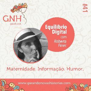 GNH#41Equilíbrio Digital