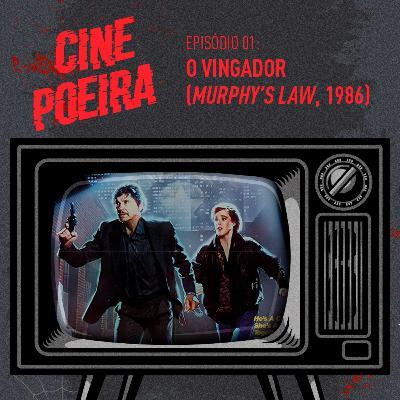 Cine Poeira S01E01 - O VINGADOR (1986)