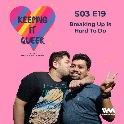 S03 E19: Breaking Up Is Hard To Do