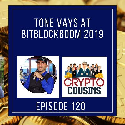 Tone Vays at BitBlockBoom 2019
