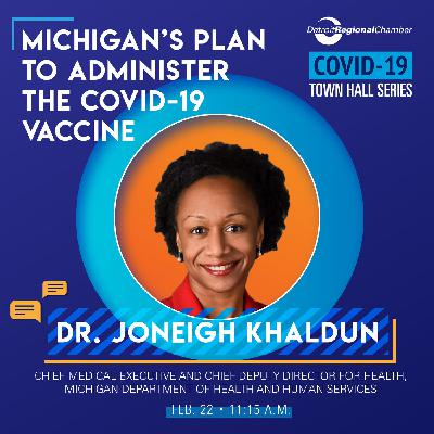 COVID-19 Town Hall with Dr. Joneigh S. Khaldun | Michigan's Plan To Administer The COVID-19 Vaccine