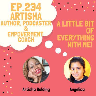 Artisha - Author, Empowerment Coach & Podcaster