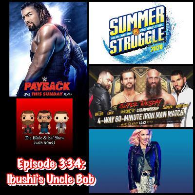Episode 334: Ibushi's Uncle Bob (Special Guest: Rich Fann)