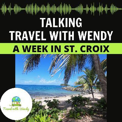 #38 - A Week in St. Croix - USVI