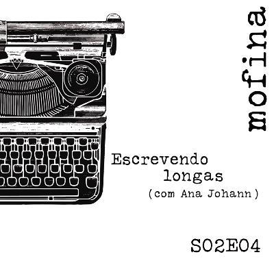Mesa de Roteiristas S02E04 - Escrevendo longas (com Ana Johann)