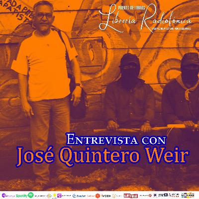 #262: Entrevista con José Quintero Weir (segunda parte)