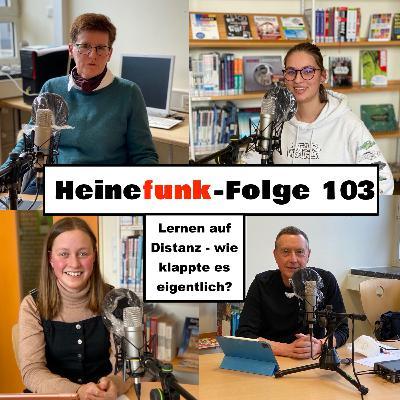 Heinefunk-Folge 103: Lernen auf Distanz - wie klappte es eigentlich?