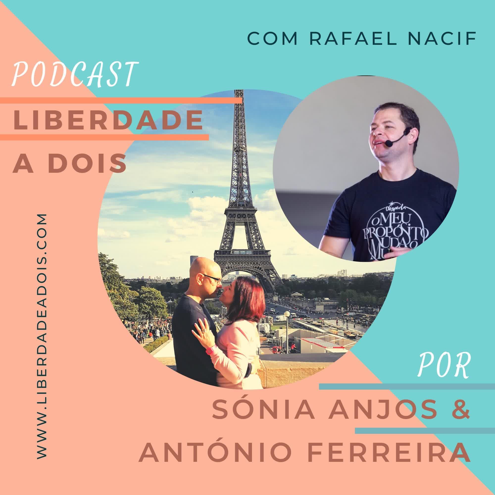 #36 - Rafael Nacif - Desperta o Teu Propósito