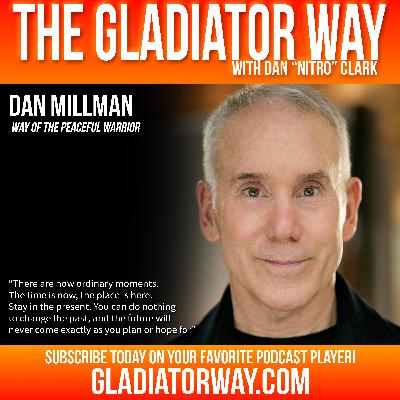 40: Dan Millman | Way of the Peaceful Warrior