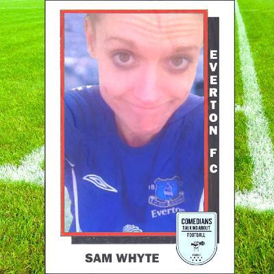 Sam Whyte on Everton FC - EP 11