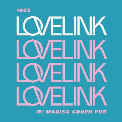 Ep 32 — Marisa Cohen, PhD — The Science of Online Dating
