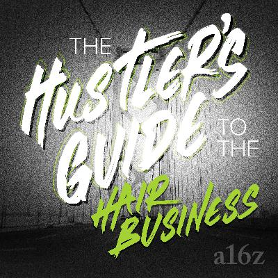 The Hustler's Guide to the Hair Business