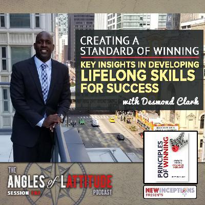 Desmond Clark – Creating a Standard of Winning – Key Insights for Developing Lifelong Skills for Success (AoL 192)