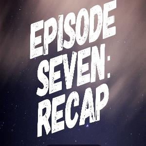 Episode Seven: Recap With Sterling And Dr. Small