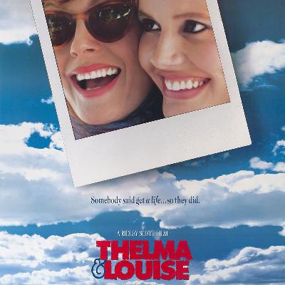 Episode 200a - Thelma & Louise (1991)