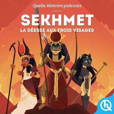 Sekhmet, la déesse aux trois visages