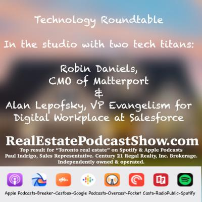 Episode 273: Real Estate 🏡 Technology Roundtable World 🌎 Premiere with two of today's tech titans.
