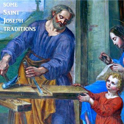 some Saint Joseph Traditions