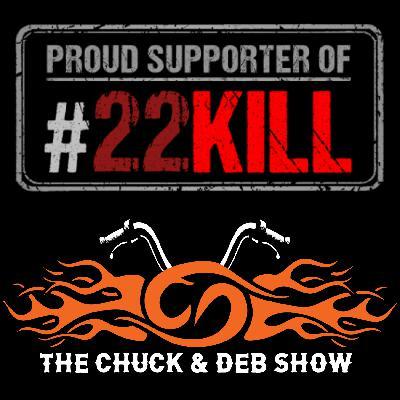 Chuck & Deb Show Episode #5 - Demi Moore? Supporting 22Kill