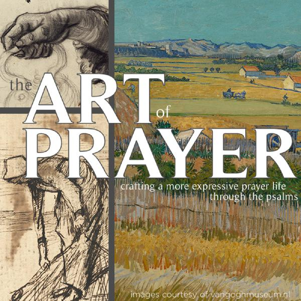 The Art of Prayer: Supplication