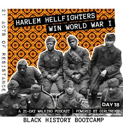Day 18: The Harlem Hellfighters