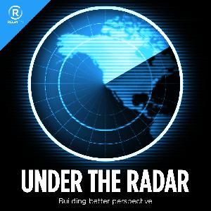 Under the Radar 177: Operating in a Hostile Environment
