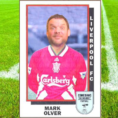 Mark Olver on Liverpool FC - EP 9