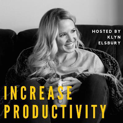 Productivity & time management mindset hacks - hosted by Klyn Elsbury