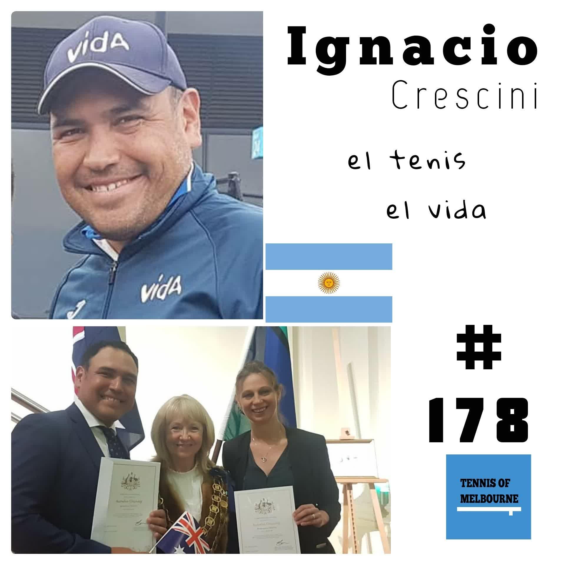 #178 Ignacio Crescini | el tenis es vida