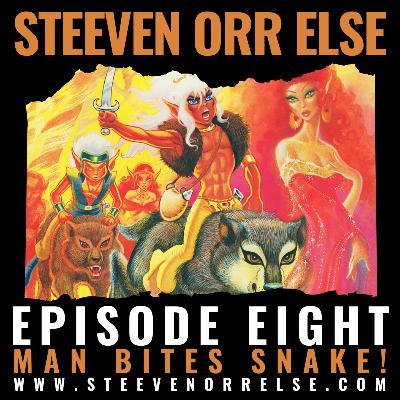 S1E8 - Man Bites Snake!