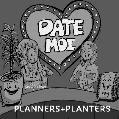 823 - Planners and Planters   Date Moi on Dates