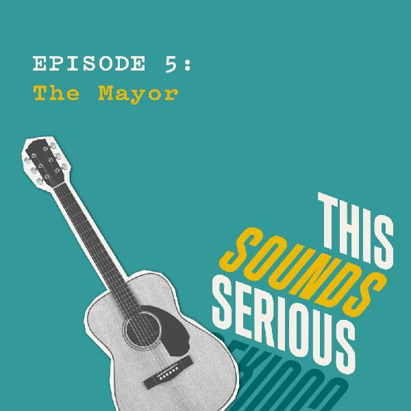 5: The Mayor